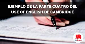 Ejemplo de la parte cuatro del Use of English de Cambridge - Facebook