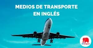 Medios de transporte en inglés - Facebook