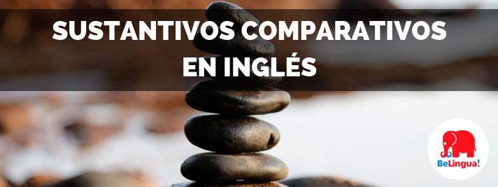 Sustantivos comparativos en inglés
