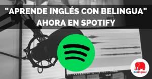 Aprende inglés con Belingua ahora en Spotify - Facebook