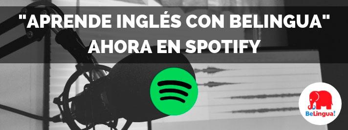 Aprende inglés con Belingua ahora en Spotify