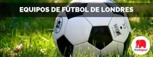 Equipos de fútbol de Londres