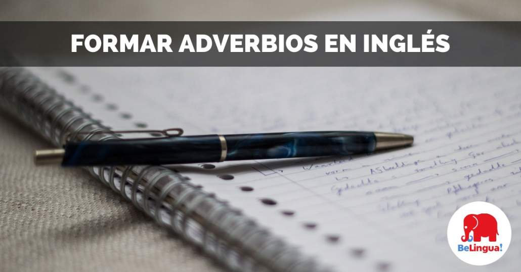 Formar adverbios en inglés facebook