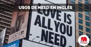 Usos de need en inglés facebook