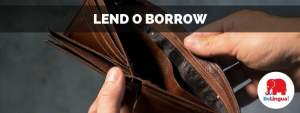 Lend o borrow