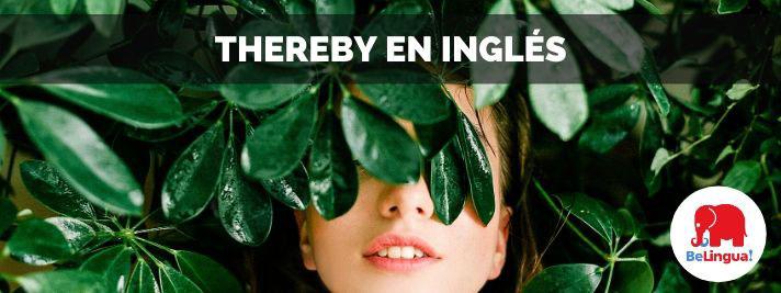 Thereby en inglés
