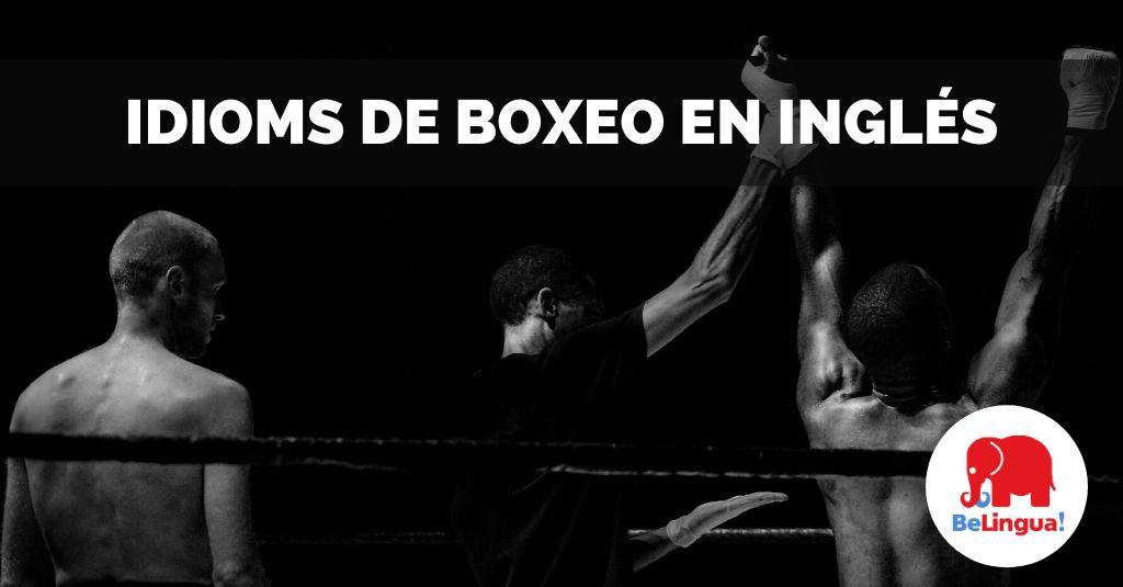 Idioms de boxeo en inglés facebook