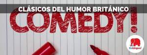 Clásicos del humor británico