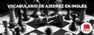 Vocabulario de ajedrez en inglés