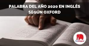 Palabra del año 2020 en inglés según Oxford facebook