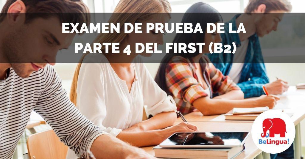 Examen de prueba de la parte 4 del First (B2) facebook