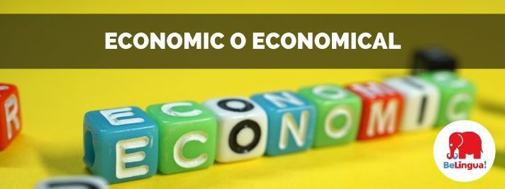 Economic o economical