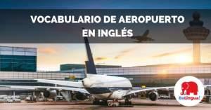 Vocabulario de aeropuerto en inglés facebook