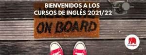 Bienvenidos a los Cursos de inglés 202122