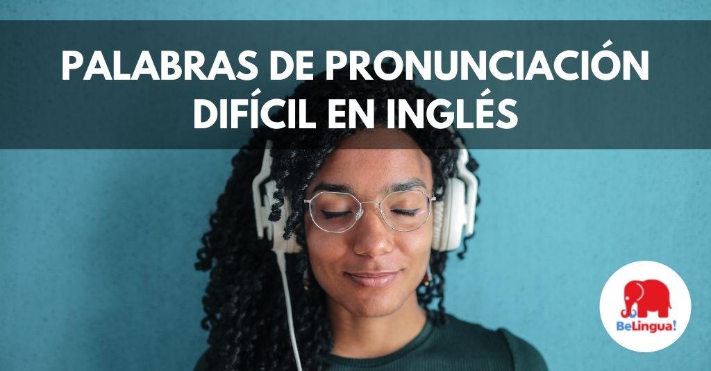 Palabras de pronunciación difícil en inglés Facebook